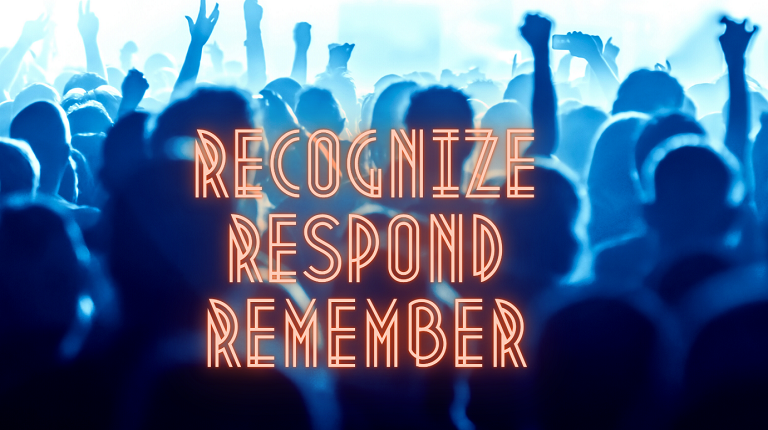 What does it mean to Recognize, Respond & Remember?