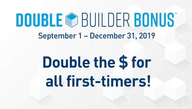 Double Builder Bonus Promotion