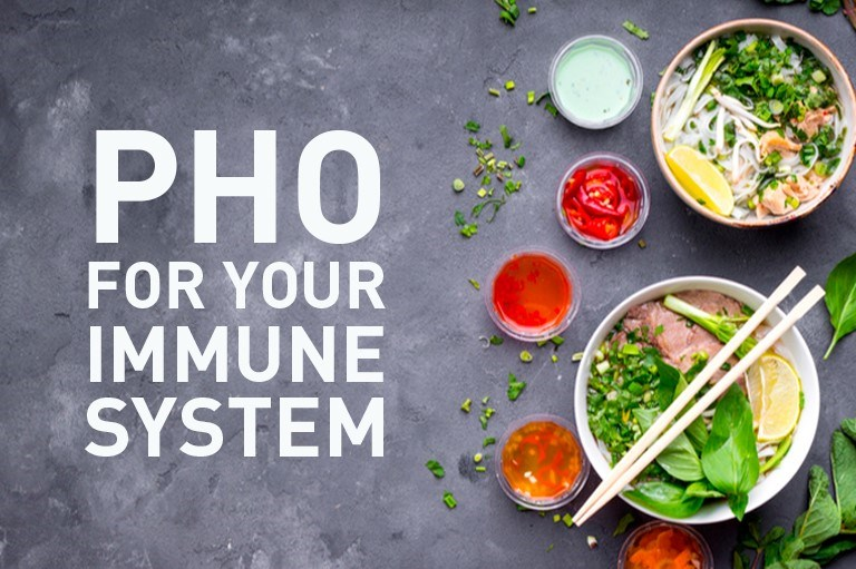 Pho for Your Immune System